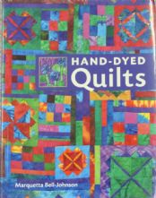 Hand Dyed Quilts by Marquetta Bell- Johnson